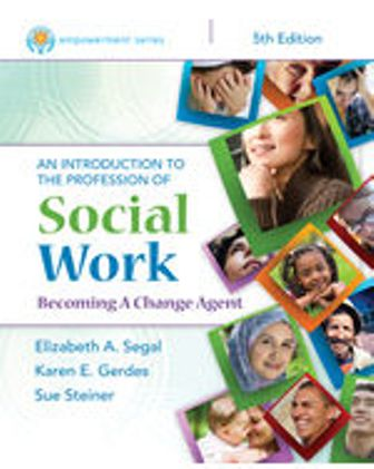 Test Bank for Empowerment Series: An Introduction to the Profession of Social Work, 5th Edition Segal