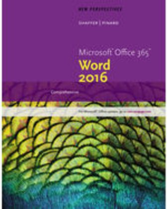 Solution Manual for New Perspectives Microsoft Office 365 & Word 2016: Comprehensive, 1st Edition Shaffer