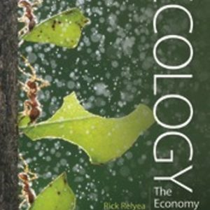 Test Bank for Ecology: The Economy of Nature, 8th Edition Relyea