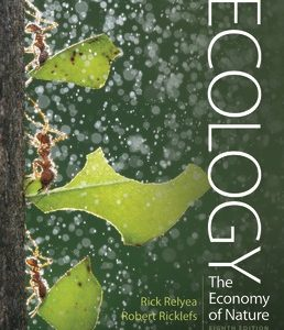 Test Bank for Ecology: The Economy of Nature 8th Edition Relyea