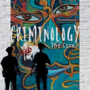 Test Bank for Criminology: The Core 7th Edition Siegel