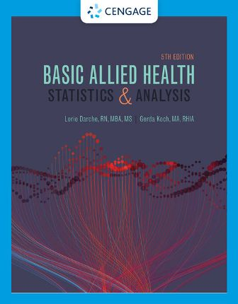 Test Bank for Basic Allied Health Statistics and Analysis 5th Edition Darche