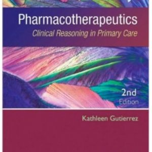 Test Bank for Pharmacotherapeutics 2nd Edition Gutierrez