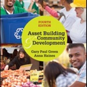 Test Bank for Asset Building & Community Development, 4th Edition Green