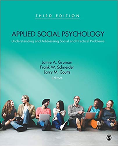 Test Bank for Applied Social Psychology: Understanding and Addressing Social and Practical Problems, 3rd Edition Coutts