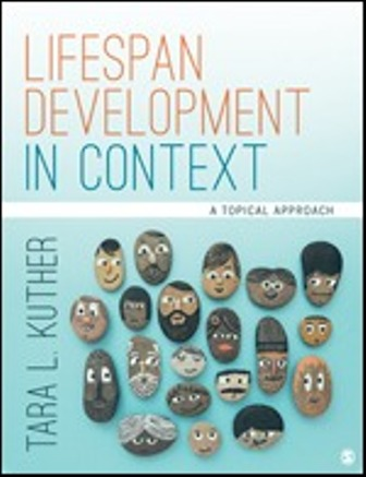 Test Bank for Lifespan Development in Context A Topical Approach 1st Edition Kuther