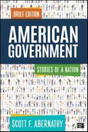 Test Bank for American Government: Stories of a Nation, Brief Edition 1st Edition by Abernathy