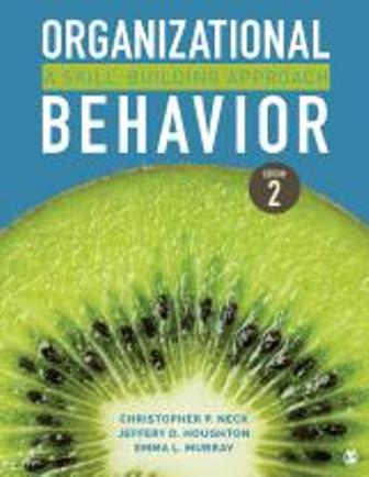 Solution Manual for Organizational Behavior A Skill-Building Approach, 2nd Edition Neck