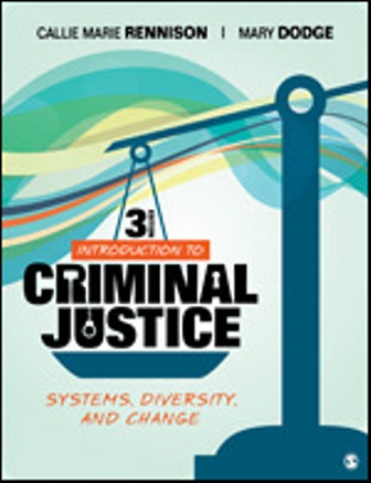 Test Bank for Introduction to Criminal Justice Systems, Diversity, and Change, 3rd Edition Rennison