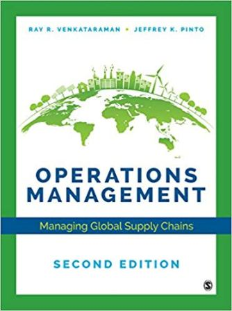 Test Bank for Operations Management Managing Global Supply Chains, 2nd Edition Venkataraman