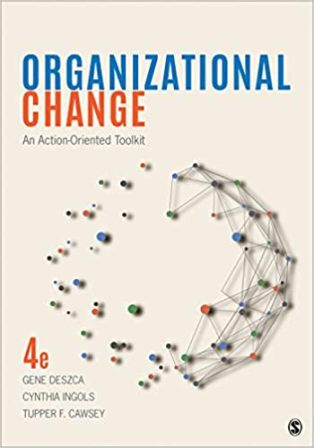 Test Bank for Organizational Change An Action-Oriented Toolkit 4th Edition Deszca
