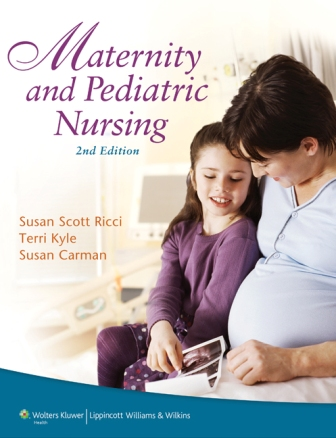 Test Bank for Maternity and Pediatric Nursing 2nd Edition Kyle