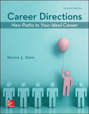 Solution Manual for Career Directions: New Paths to Your Ideal Career, 7th Edition Yena