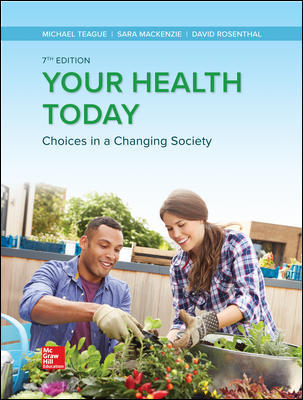 Solution Manual for Your Health Today: Choices in a Changing Society, 7th Edition Teague