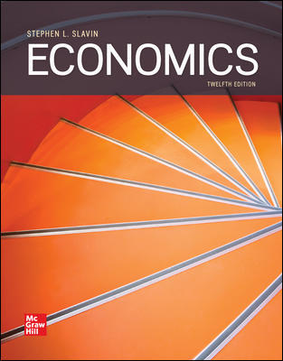 Solution Manual for Economics, 12th Edition Slavin