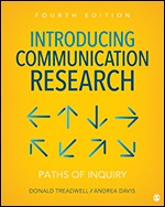 Test Bank for Introducing Communication Research Paths of Inquiry, 4th Edition Treadwell