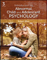 Test Bank for Introduction to Abnormal Child and Adolescent Psychology, 3rd Edition Weis