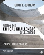 Test Bank for Meeting the Ethical Challenges of Leadership Casting Light or Shadow, 6th Edition Johnson