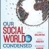 Test Bank for Our Social World: Condensed An Introduction to Sociology, 6th Edition Ballantine