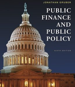 Test Bank for Public Finance and Public Policy, 6th Edition Gruber