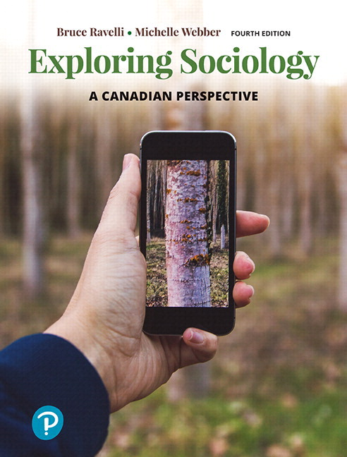 Test Bank for Exploring Sociology: A Canadian Perspective, 4th Edition Ravelli