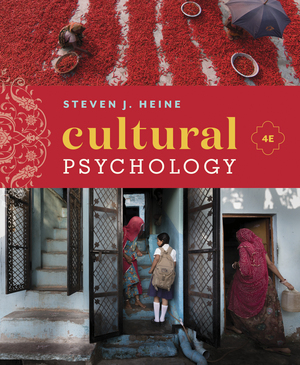 Test Bank for Cultural Psychology 4th Edition Heine