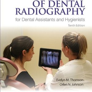 Test Bank for Essentials of Dental Radiography for Dental Assistants and Hygienists 10th Edition Thompson