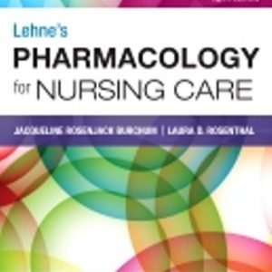 Test Bank for Lehne's Pharmacology for Nursing Care, 10th Edition by Burchum