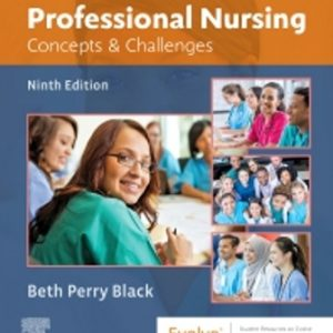 Test Bank for Professional Nursing Concepts & Challenges, 9th Edition Black