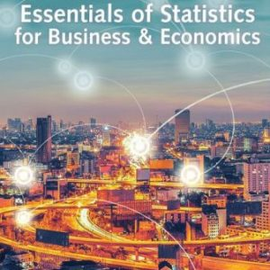 Test Bank for Essentials of Statistics for Business and Economics 9th Edition Anderson