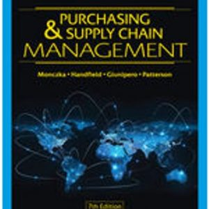 Test Bank for Purchasing and Supply Chain Management, 7th Edition Monczka