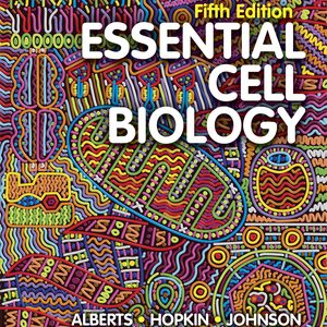 Test Bank for Essential Cell Biology 5th Edition Alberts