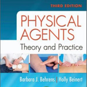 Test Bank Physical Agents: Theory and Practice 3rd Edition Behrens