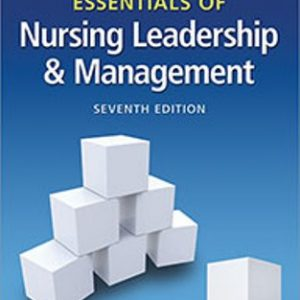 Test Bank for Essentials of Nursing Leadership and Management 7th Edition Weiss