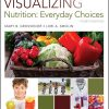 Test Bank for Visualizing Nutrition: Everyday Choices, 4th Edition Grosvenor