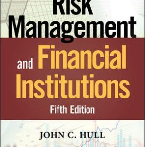 Solution Manual for Risk Management and Financial Institutions, 5th Edition Hull