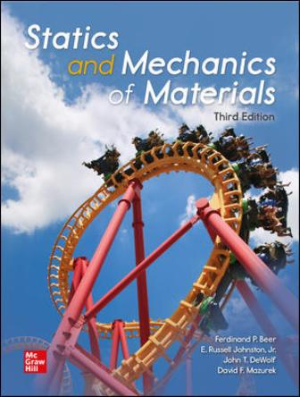 Test Bank for Statics and Mechanics of Materials 3rd Edition Beer