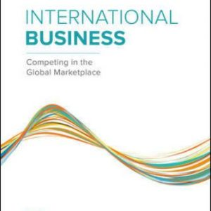 Test Bank for International Business: Competing in the Global Marketplace 13th Edition Hill