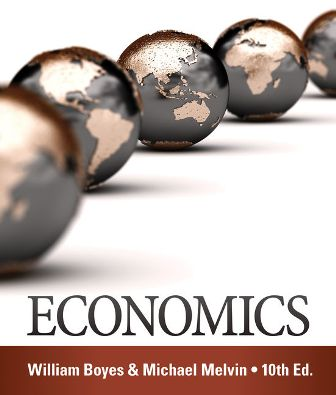 Solution Manual for Economics, 10th Edition Boyes