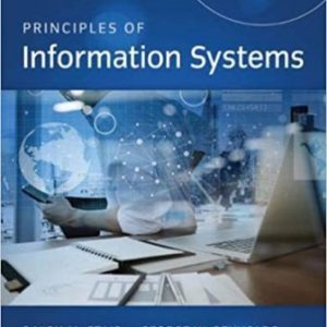 Solution Manual for Principles of Information Systems, 13th Edition Stair