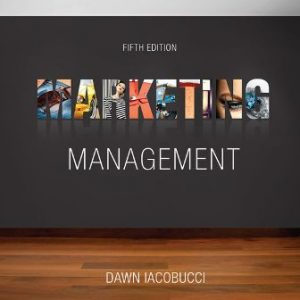 Test Bank for Marketing Management, 5th Edition Iacobucci