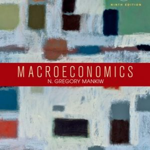 Test Bank for Macroeconomics 9th Edition Mankiw