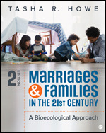 Test Bank for Marriages and Families in the 21st Century A Bioecological Approach, 2nd Edition Howe