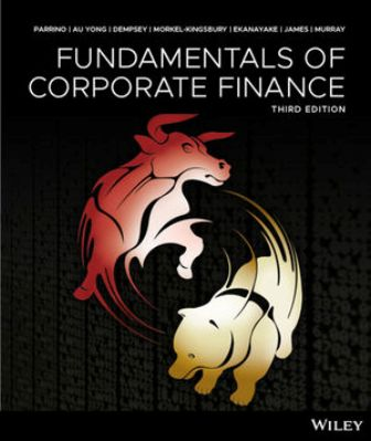 Test Bank for Fundamentals of Corporate Finance, 3rd Edition Parrino