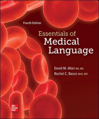 Test Bank for Essentials of Medical Language, 4th Edition Allan