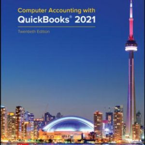 Solution Manual for Computer Accounting with QuickBooks® 2021, 20th Edition Kay