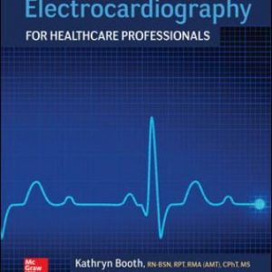 Test Bank for Electrocardiography for Healthcare Professionals, 5th Edition Booth