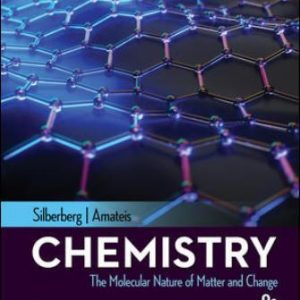 Solution Manual for Chemistry: The Molecular Nature of Matter and Change, 9th Edition Silberberg