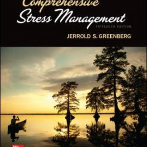 Solution Manual for Comprehensive Stress Management, 15th Edition Greenberg
