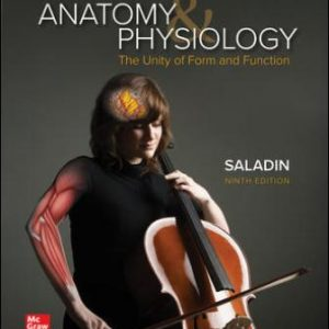 Test Bank for Anatomy & Physiology: The Unity of Form and Function, 9th Edition, Kenneth Saladin, ISBN10: 1260256006, ISBN13: 9781260256000